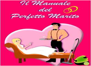 Libri: vademecum per 'Marito perfetto' e 'Moglie perfetta'