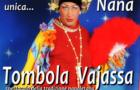 Natale a Napoli: Torna la Tompola di  Nanà Vajassa e 90 Sfumature di Divertimento